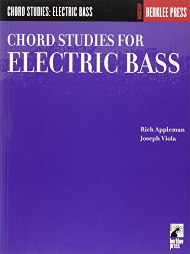 Chord Studies for Electric Bass: Guitar Technique (Workshop (Berklee Press)) ()