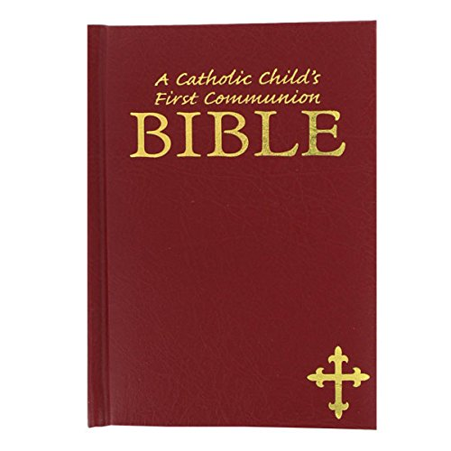 A Catholic Child's First Communion Bible (Rise of Modern Religious Ideas in America)