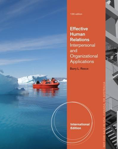Effective Human Relations Interpersonal And Organizational Applications 12Ed (Ie) (Pb 2014)