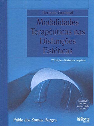 Dermato-funcional. Modalidades Terapêuticas nas Disfunções Estéticas
