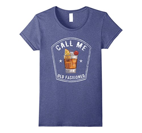 Womens Vintage Call Me Old Fashioned Whiskey Funny T Shirt Medium Heather Blue (Vintage Brandy)