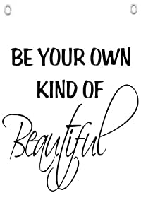 """Be Your Own Kind Of Beautiful"" - Wall Quotes Canvas Banner"