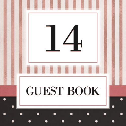 14 Guest Book: Guest Book For 14th Birthday / Wedding Anniversary -  Keepsake Memory Book For Party Guests to Leave Signatures, Notes and Wishes in - 14 Years Old / Married - Rose Gold Stripes]()