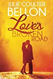 Love's Broken Road (Lincoln Love Stories)
