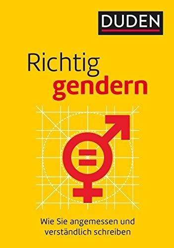 Richtig gendern: Wie Sie angemessen und verständlich schreiben Taschenbuch – 9. Oktober 2017 Dudenredaktion Anja Steinhauer Gabriele Diewald 3411743573
