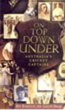 On Top Down Under: Australia's Cricket Captains