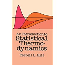 An Introduction to Statistical Thermodynamics (Dover Books on Physics)