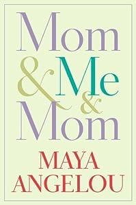 Mom & Me & Mom by Maya Angelou ebook deal