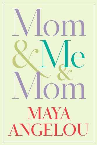 Mom & Me & Mom by [Angelou, Maya]