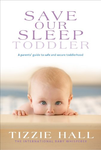 Amazon Save Our Sleep Toddler Ebook Tizzie Hall Kindle Store