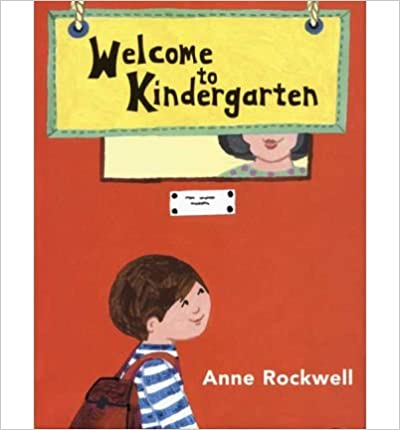 Book [(Welcome to Kindergarten )] [Author: Anne Rockwell] [Apr-2004]