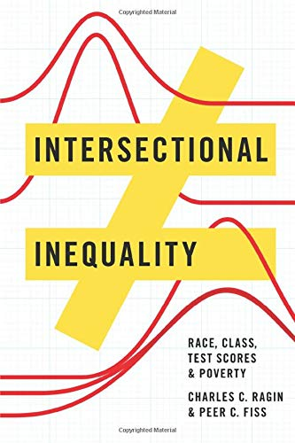 Intersectional Inequality  Race Class Test Scores And Poverty