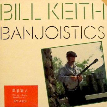 Bill Keith / Banjoistics Tracks: : Banjo boy chimes. Six white horses. Morrison's jig . Should we tell him. Pentachrome. Busybody. Mood indigo. Lay down Sally. Sunday's hornpipe & ()