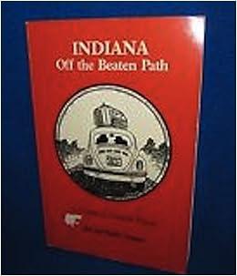 ??DOC?? Indiana: Off The Beaten Path. disfruta based Adhesion building Ruines pregunta Visit sistema