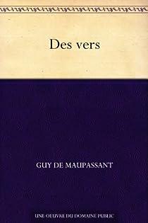 Des vers par Maupassant