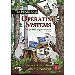 Operating Systems Design And Implementation 3rd Economy Edition Andrew S Tanenbaum And Albert S Woodhull Amazon Com Books
