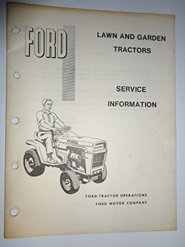 (Ford 100, 120, 125 and 145 Lawn and Garden Tractor Service Information Repair Manual SE3391)