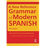 Spanish Grammar Pack: A New Reference Grammar of Modern Spanish (Volume 2)