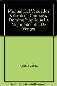 Filosofía De Ventas: Ricardo Colina: 9789700508634: Amazon.com: Books