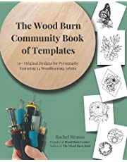 The Wood Burn Community Book of Templates - FULL COLOR: 50+ Original Pyrography Designs by 34 Woodburning Artists