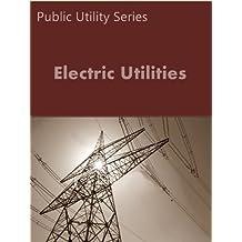 Electric Utilities: Federal Regulation (Public Utility Series)
