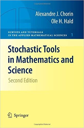 Stochastic Tools in Mathematics and Science (Surveys and Tutorials in the Applied Mathematical Sciences) by Alexandre Chorin (2010-04-27)