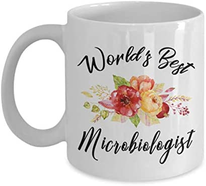 Microbiologist Mug - World's Best - Funny Novelty Ceramic Coffee & Tea Cup Cool Gifts For Men Or Women With Gift Box