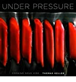 img - for Under Pressure: Cooking Sous Vide (Hardback) By (author) Thomas Keller book / textbook / text book