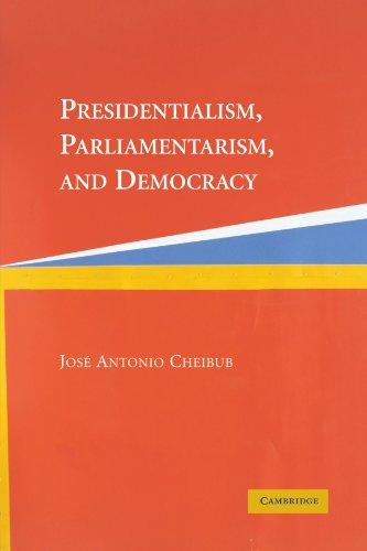 Presidentialism, Parliamentarism, and Democracy...