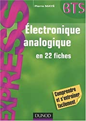 Electronique analogique en 22 fiches BTS