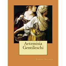 Artemisia Gentileschi by Linda Savage (2013-10-29)