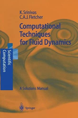 computational techniques for fluid dynamics a solutions manual rh amazon com Student Solutions Manual Math Solution Manual
