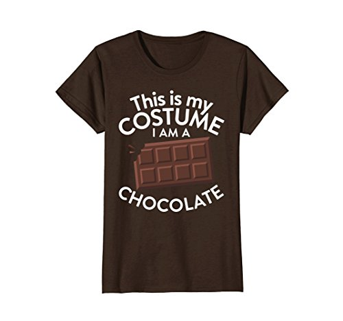 Womens This Is My Costume I'm A Chocolate T-shirt Chocolate Lovers Small (Cute But Scary Halloween Costumes Ideas)