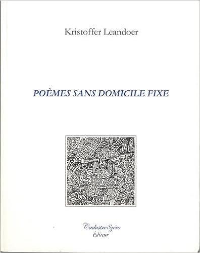 Livres gratuits en ligne Poèmes sans domicile fixe : Edition bilingue français-suédois epub pdf