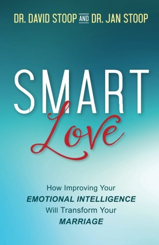 SMART Love: How Improving Your Emotional Intelligence Will Transform Your Marriage cover