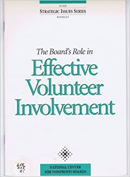 The Board's Role in Effective Volunteer Involvement