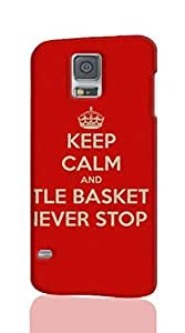 KEEP CALM AND STARTLE BASKETBALL NEVER STOP Pattern Hard Durable 3D Cover Rough Skin Case for Samsung Galaxy S5 i9600