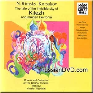 N. Rimsky-Korsakov - The Tale of the Invisible City of Kitezh and Maiden Fevronia (3 CDs)