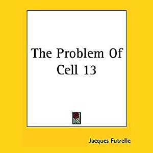 The Problem of Cell 13 Audiobook