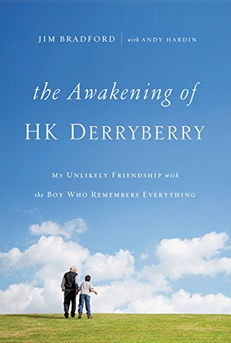 The Awakening of HK Derryberry: My Unlikely Friendship with the Boy Who Remembers Everything (Best Amazing Race Challenges)