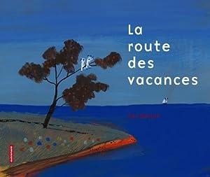 """Afficher """"La route des vacances"""""""