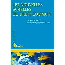 Les nouvelles échelles du droit commun (Code économique européen) (French Edition)