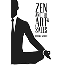 Zen and the Art of Sales: An Eastern Approach to Western Commerce