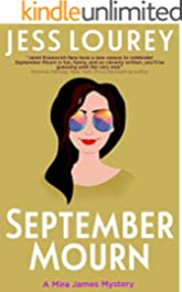 September Mourn: Humor and Hijinks (A Mira James Mystery Book 5)