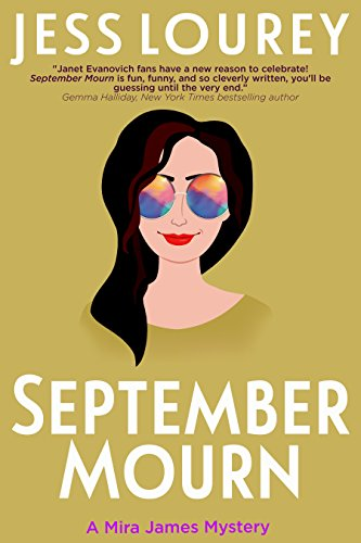 September Mourn: Humor and Hijinks (A Mira James Mystery Book 5) by [Lourey, Jess]
