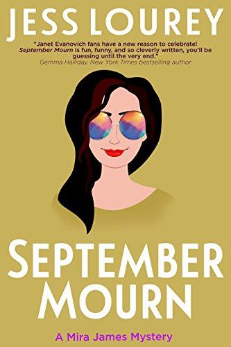 September Mourn Humor Hijinks Mystery ebook