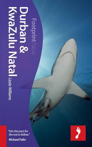 Durban & KwaZulu Natal Focus Guide, 2nd (Footprint Focus)