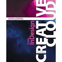 Exploring Adobe® InDesign Creative Cloud
