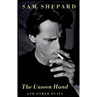 The Unseen Hand: And Other Plays (English Edition)