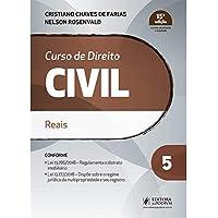 Curso de Direito Civil: Reais (Volume 5)